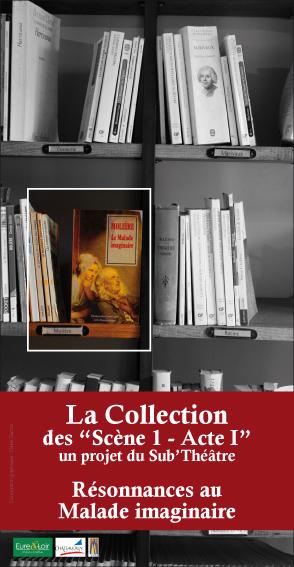 Le malade imaginaire - La Collection - 2010