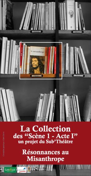 Le misanthrope - La Collection - 2010